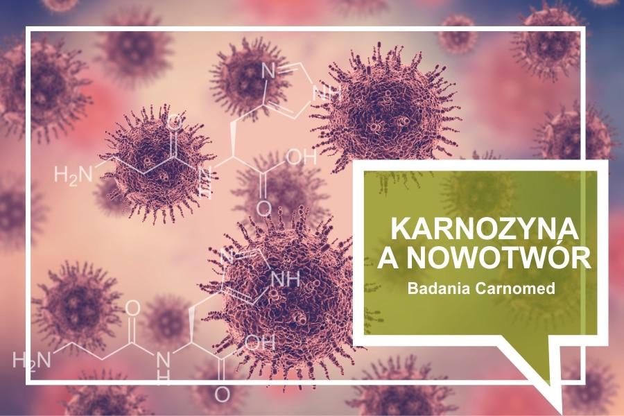 Karnozyna a nowotwór