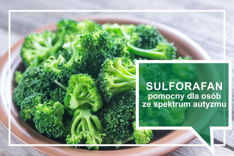 Sulforafan pomocna substancja dla osób ze spektrum autyzmu
